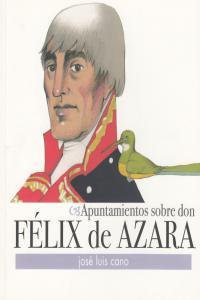 APUNTAMIENTOS SOBRE FELIZ DE AZARA: portada