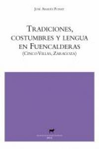Tradiciones, costumbres y lengua en Fuencalderas: portada