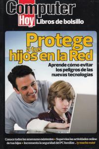 PROTEGE A TUS HIJOS EN LA RED: portada