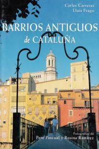 BARRIOS ANTIGUOS DE CATALUñA: portada