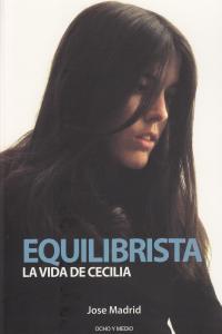 EQUILIBRISTA LA VIDA DE CECILIA: portada