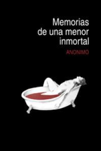 MEMORIAS DE UNA MENOR INMORTAL: portada