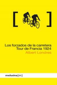 FORZADOS DE LA CARRETERA TOUR DE FRANCIA 1924: portada
