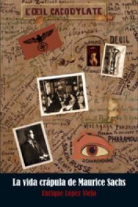 La vida crápula de Maurice Sachs: portada