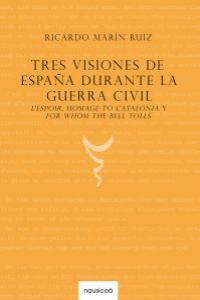 Tres visiones de España durante la guerra civil: portada