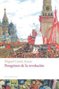 PEREGRINOS DE LA REVOLUCION: portada