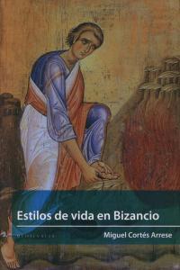 ESTILOS DE VIDA EN BIZANCIO: portada