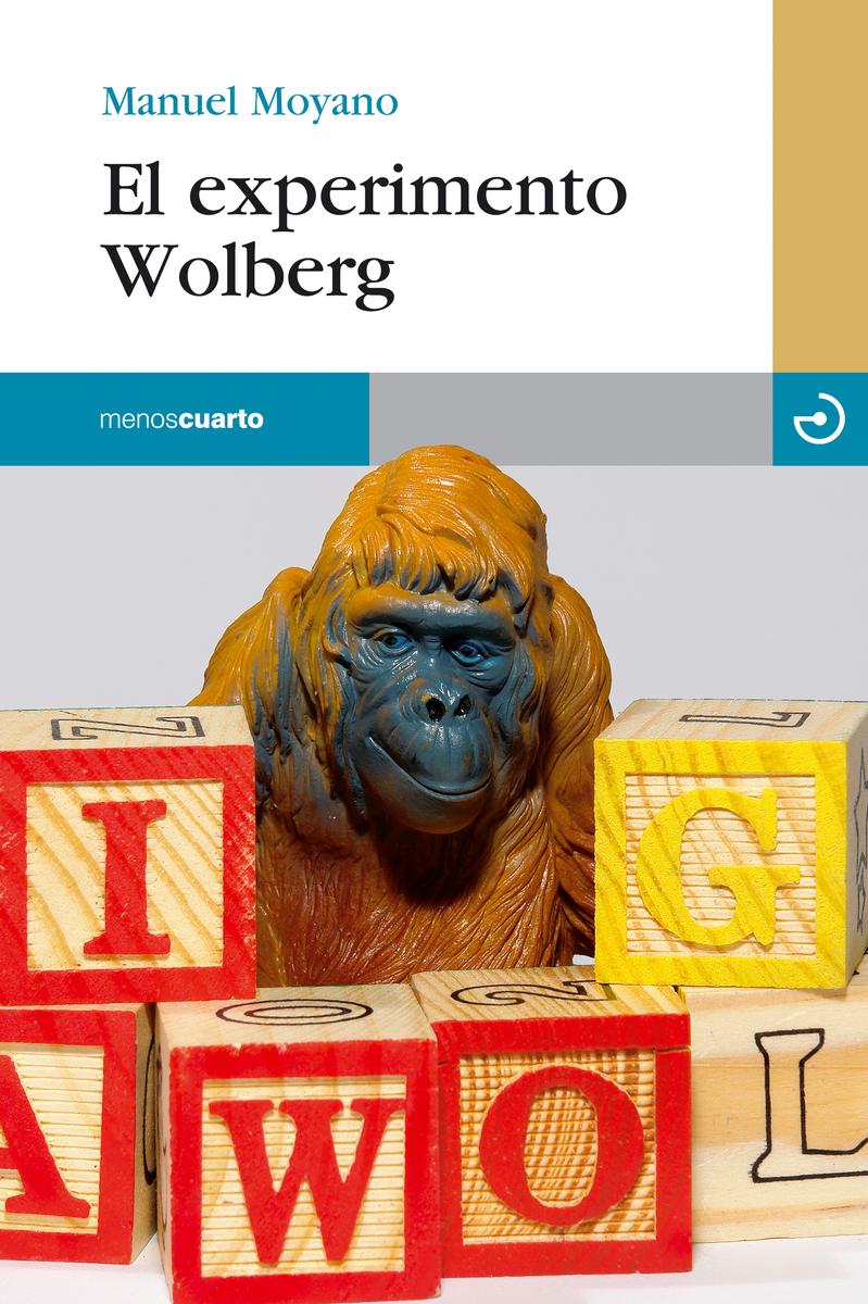 El experimento Wolberg: portada