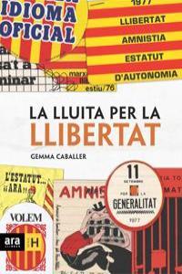 LLUITA PER LA LLIBERTAT - CAT: portada