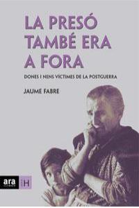 PRESO TAMBE ERA FORA,LA - CAT: portada