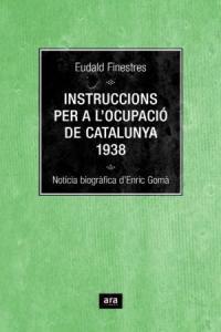 INSTRUCCIONS PER A L'OCUPACIO DE CATALUNYA - CAT: portada