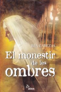 MONESTIR DE LES OMBRES - CAT: portada