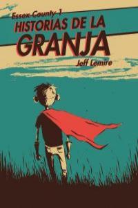 ESSEX COUNTY 1. HISTORIAS DE LA GRANJA: portada