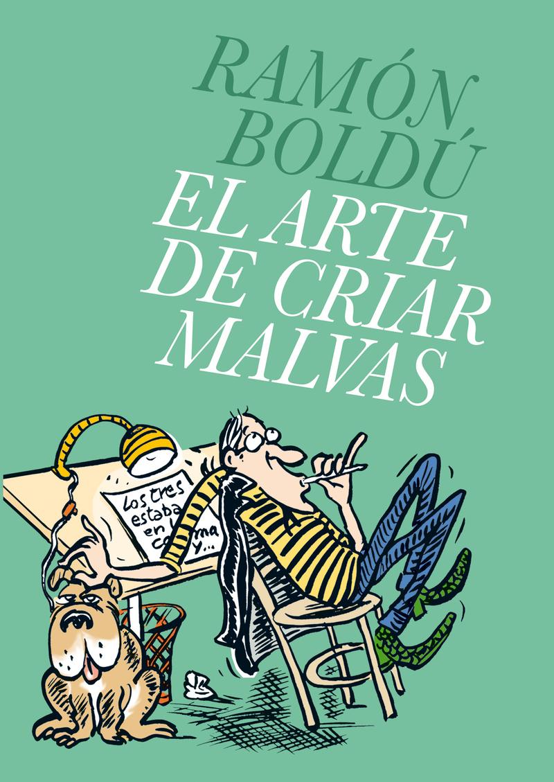 ARTE DE CRIAR MALVAS,EL: portada