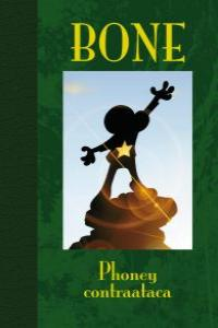 BONE 2. PHONEY CONTRAATACA - ED. LUJO: portada