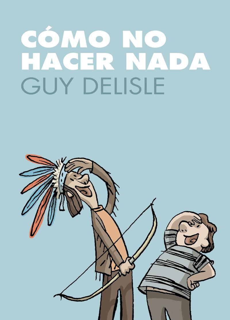 COMO NO HACER NADA 2ª ED.: portada