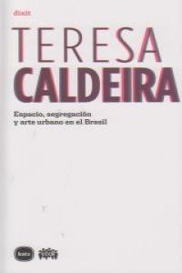 ESPACIO SEGREGACION Y ARTE URBANO EN EL BRASIL: portada