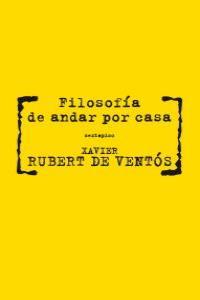 FILOSOFIA DE ANDAR POR CASA: portada
