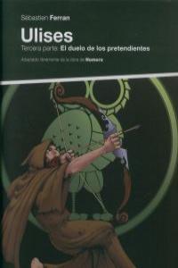 ULISES III EL DUELO DE LOS PRETENDIENTES: portada