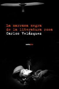 MARRANA NEGRA DE LA LITERATURA ROSA,LA: portada