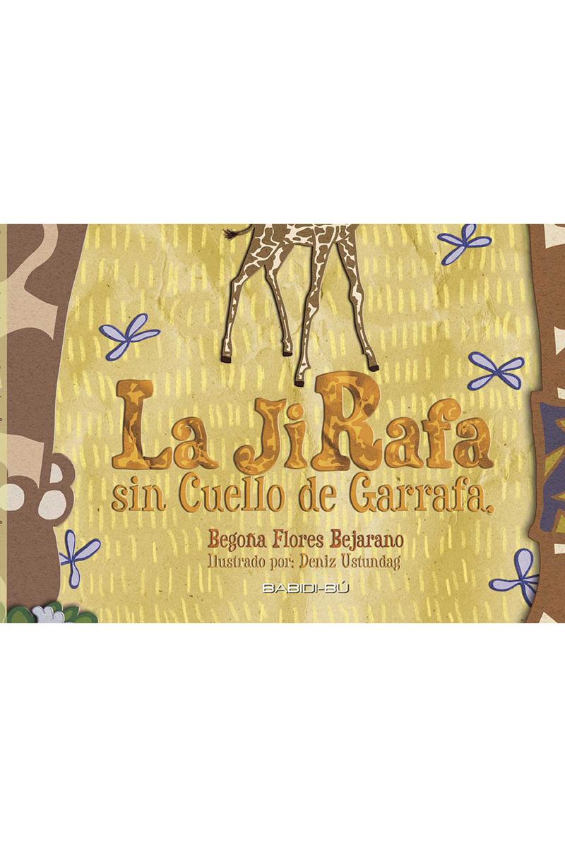 JIRAFA SIN CUELLO DE GARRAFA,LA: portada