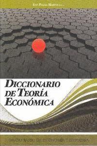 DICCIONARIO DE TEORIA ECONOMICA: portada
