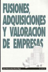 FUSIONES ADQUISICIONES Y VALORACION DE EMPRESAS 5ªED: portada