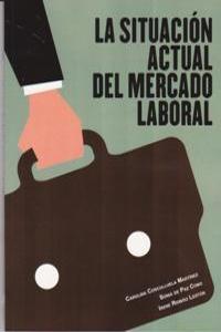 La situación actual del mercado laboral: portada