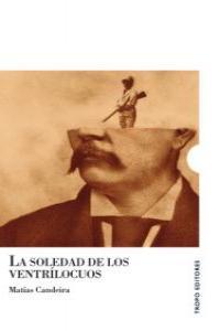 LA SOLEDAD DE LOS VENTRÍLOCUOS: portada