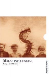 MALAS INFLUENCIAS: portada