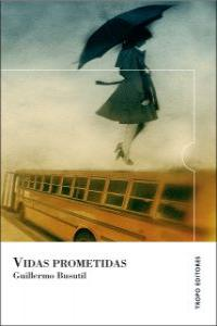 VIDAS PROMETIDAS (2º EDICIÓN): portada