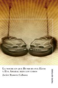 LA NOCHE EN QUE BUNBURY FUE ELVIS Y EVA AMARAL HIZO LOS CORO: portada