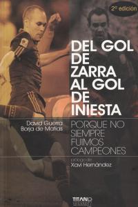 DEL GOL DE ZARRA AL GOL DE INIESTA: portada