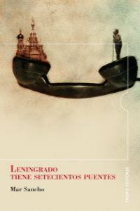 LENINGRADO TIENE SETECIENTOS PUENTES: portada