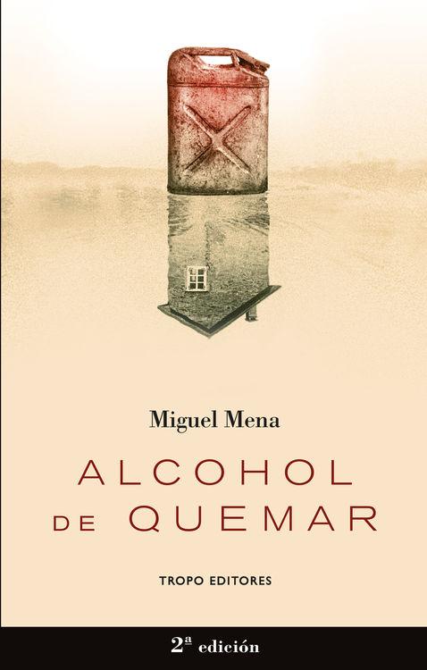ALCOHOL DE QUEMAR (2ª EDICIÓN): portada