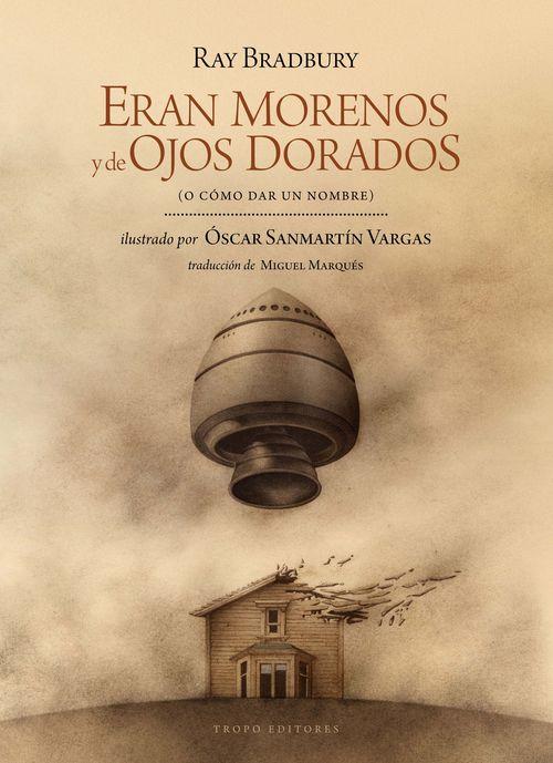 ERAN MORENOS Y DE OJOS DORADOS: portada