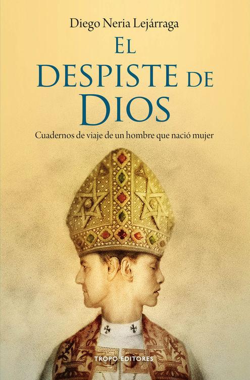 EL DESPISTE DE DIOS: portada