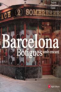 BARCELONA BOTIGUES AMB ENCANT - INGL - CAST - CAT: portada