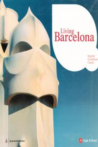 LIVING BARCELONA - ENG - CAST - CAT: portada