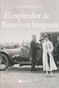 ESPLENDOR DE LA BARCELONA BURGUESA,EL: portada