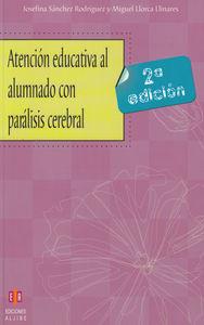 ATENCION EDUCATIVA AL ALUMNADO CON PARALISIS CEREBRAL: portada