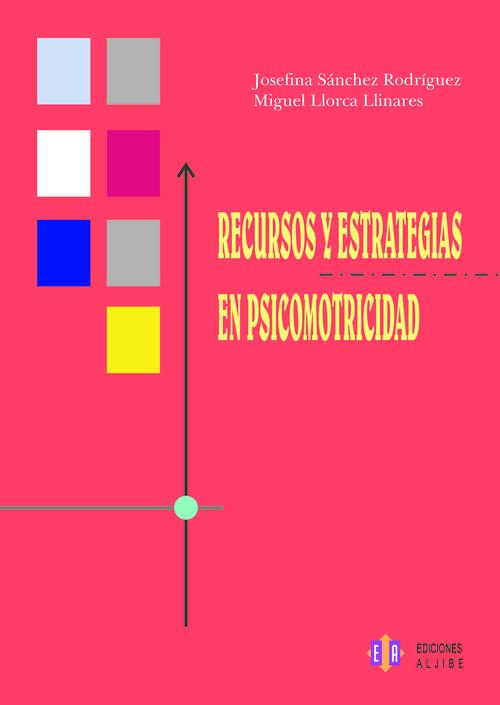 RECURSOS Y ESTRATEGIAS EN PSICOMOTRICIDAD: portada
