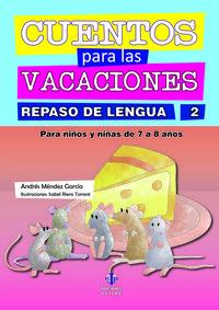 CUENTOS PARA LAS VACACIONES REPASO DE LENGUA 2: portada