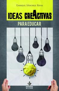 IDEAS CREACTIVAS PARA EDUCAR: portada
