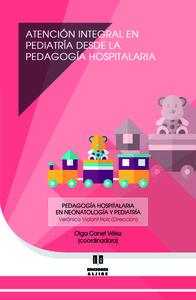 ATENCIÓN INTEGRAL EN PEDIATRÍA DESDE LA PEDAGOGÍA HOSPITALAR: portada