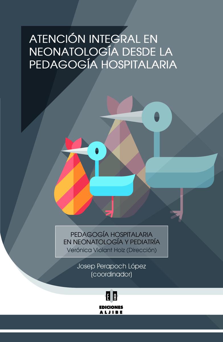 ATENCIÓN INTEGRAL EN NEONATOLOGÍA DESDE LA P. HOSPITALARIA: portada