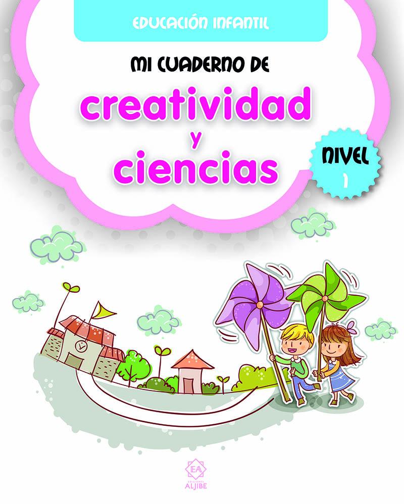 Mi cuaderno de creatividad y ciencias 1: portada