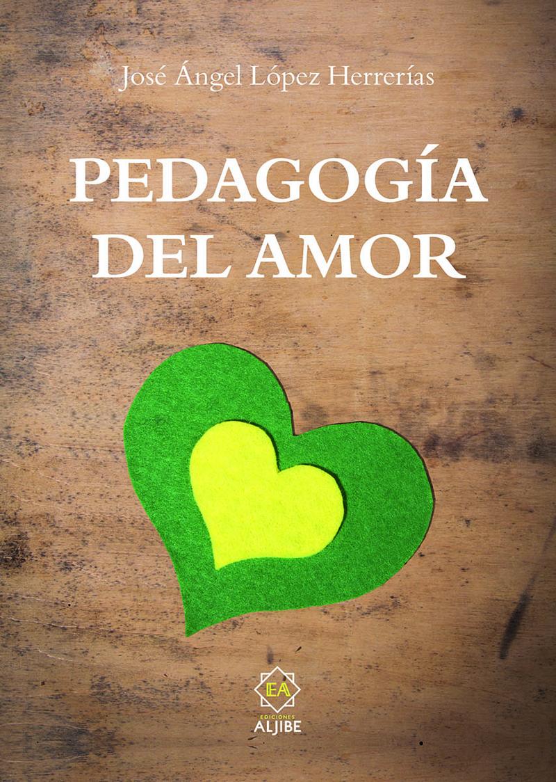 PEDAGOGÍA DEL AMOR: portada