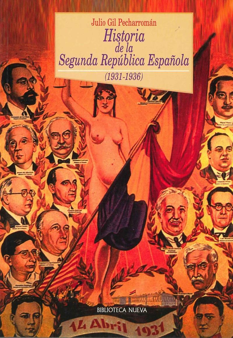 HISTORIA DE LA SEGUNDA REPÚBLICA ESPAÑOLA: portada
