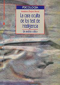CARA OCULTA DE LOS TEST DE INTELIGENCIA,LA: portada